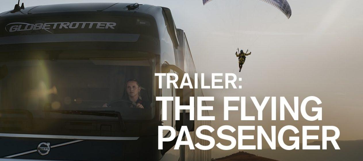 The Flying Passenger Volvo Trucks